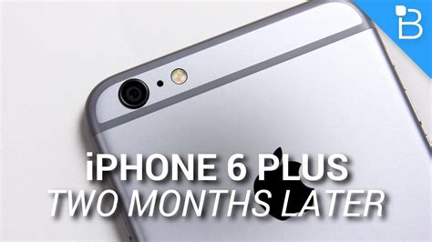 apple iphone 6 plus two months later apple iphone 6 plus two months later