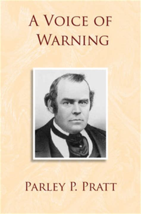 the autobiography of parley p pratt books voice of warning deseret book