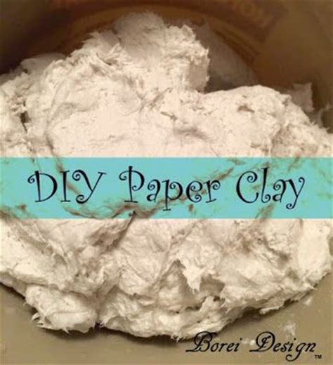 How To Make Paper Clay - 17 best ideas about paper clay on paper