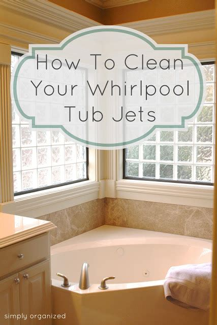 how do you clean bathtub jets moved permanently