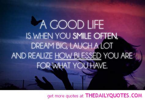 good life quotes quotesgram