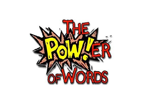 Words Of Power the power of words
