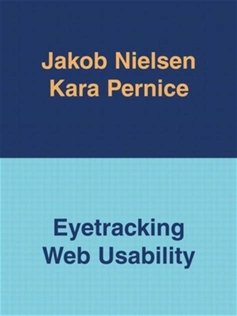 eye tracking a comprehensive guide to methods paradigms and measures books eyetracking web usability book by jakob nielsen and kara