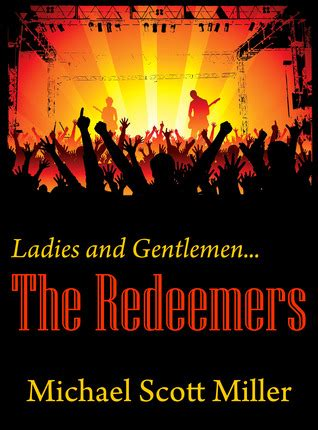 and gentlemen books and gentlemen the redeemers by michael