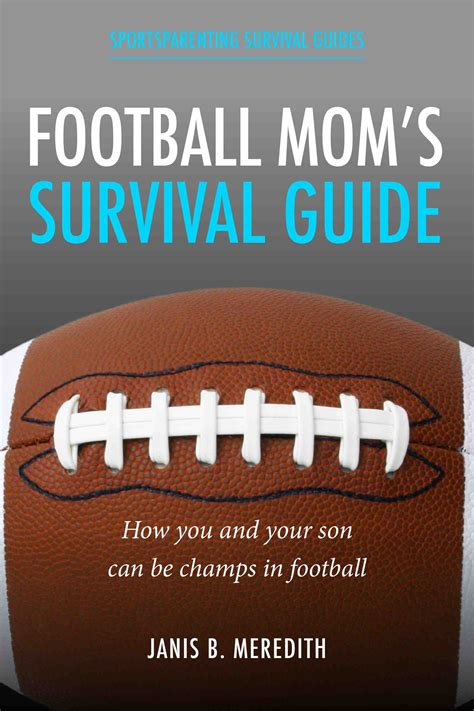 Are You Ready For Some Youth Football Mom The Sports