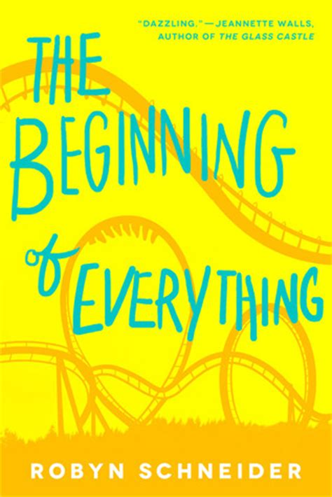 everything you a picture book books the beginning of everything by robyn schneider reviews
