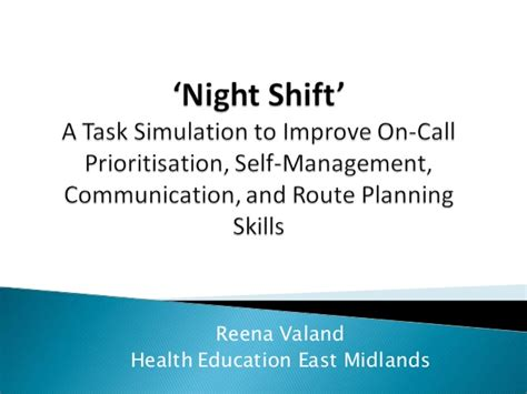 shift a to improve on call