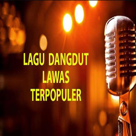 koleksi lagu mp dangdut lawas terpopuler