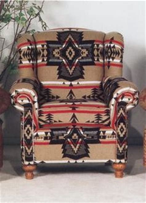 Pendleton Upholstery 17 Best Images About Native American Furniture On