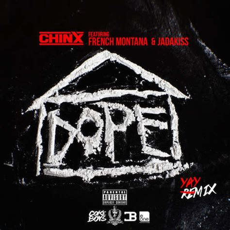 dope house music chinx dope house remix feat french montana jadakiss hiphop n more