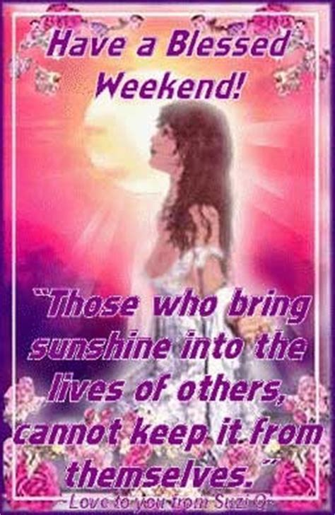 Have A Blessed Weekend Quotes. QuotesGram Have A Blessed Weekend Quotes