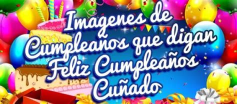 imagenes q digan happy birthday imagenes de cumplea 241 os que digan feliz cumplea 241 os cu 241 ado