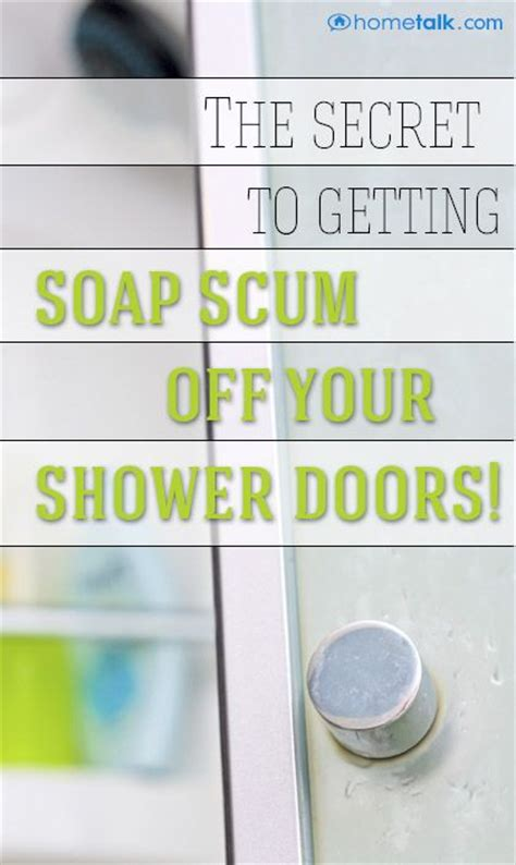 how to clean soap scum shower doors the secret
