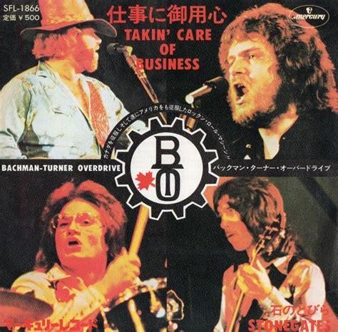 bachman turner overdrive takin care of business 45cat bachman turner overdrive takin care of business