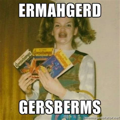 Meme Ermahgerd - meme monday the huffman post