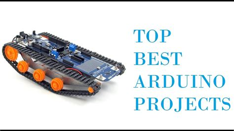 arduino best projects top best awesome arduino projects 2017