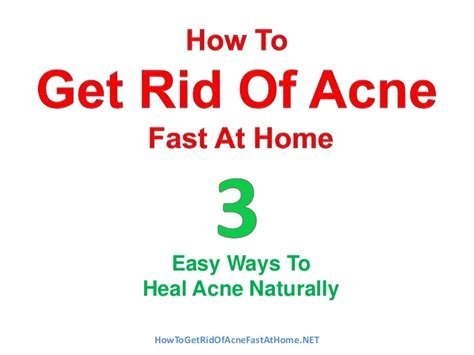 how to get rid of acne fast at home naturally
