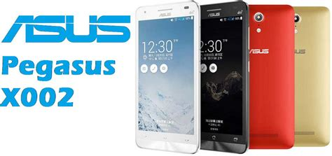 Hp Asus Terbaru Pegasus X002 asus pegasus x002 launched features 2gb ram and lte along with 64 bit soc igadgetsworld