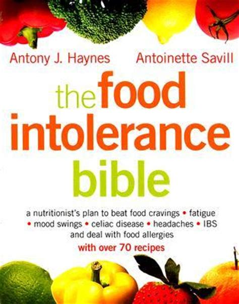 mood swings and tiredness the food intolerance bible a nutritionist s plan to beat
