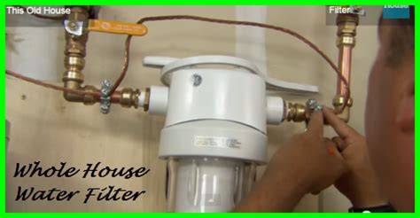 how to install whole house water filter is it time for a water filter in your house page 2 of 2 gotta go do it yourself