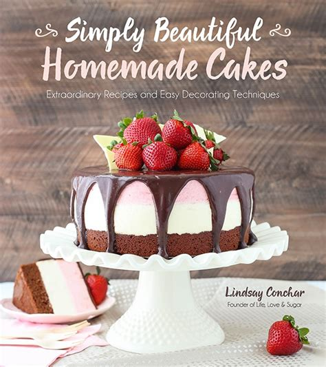 the ultimate cake cookbook unique recipes for the world s best cake balls books simply beautiful cakes cookbook and