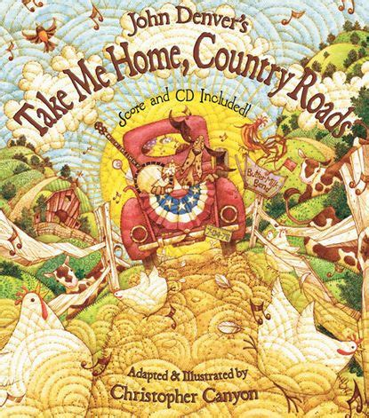 libro a country road a john denver s take me home country roads score and cd john denver kids book series by