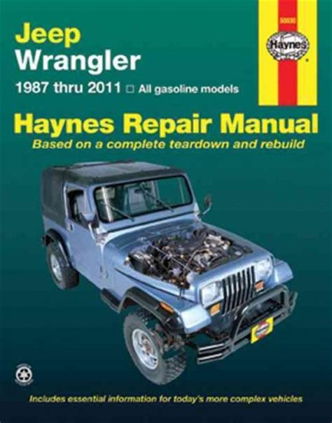 motor auto repair manual 1999 jeep wrangler security system jeep wrangler 1987 2011 haynes service repair manual sagin workshop car manuals repair books