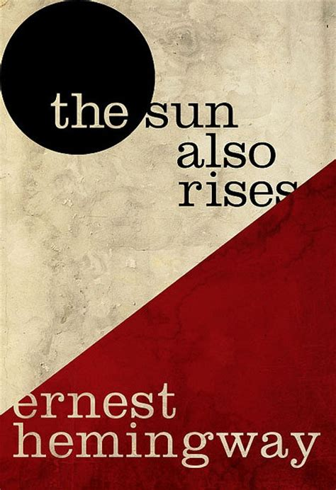 ernest hemingway biography the sun also rises 17 best images about inspirational 1920 s on pinterest