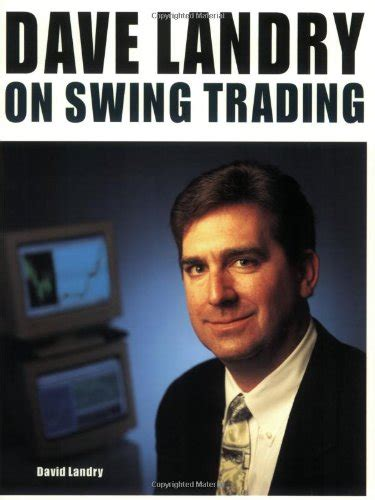 dave landry on swing trading pdf ebook dave landry on swing trading free pdf online download