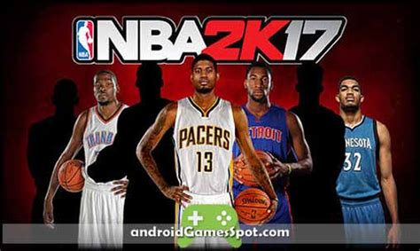 nba free apk nba 2k17 apk free v0 21 version