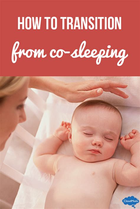 How To Transition From Co Sleeping To Crib by 4 Steps To Stopping Co Sleeping Cloudmom