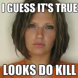 New Internet Memes - attractive convict meme doctored mugshots poking fun at