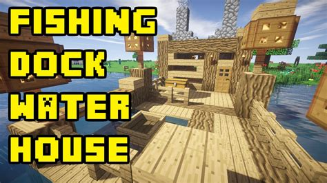 minecraft dog on boat minecraft boat fishing dock lake water house tutorial