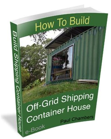 container home design books how to build off grid shipping container house part 1