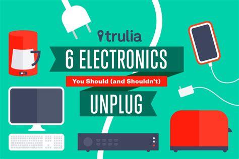 6 Electronics You Should (and Shouldn?t) Unplug   Trulia's