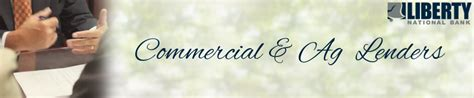 loan lenders liberty loans liberty national bank commercial and ag loans