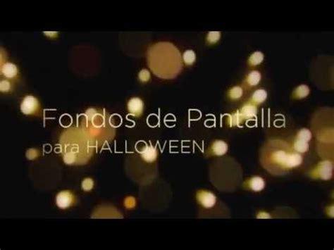 imagenes en movimiento halloween fondos de pantalla para halloween www fondopantalla com