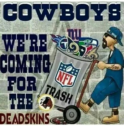 Cowboys Redskins Meme - 85 best dallas cowboys team quotes images on pinterest football equipment football squads and