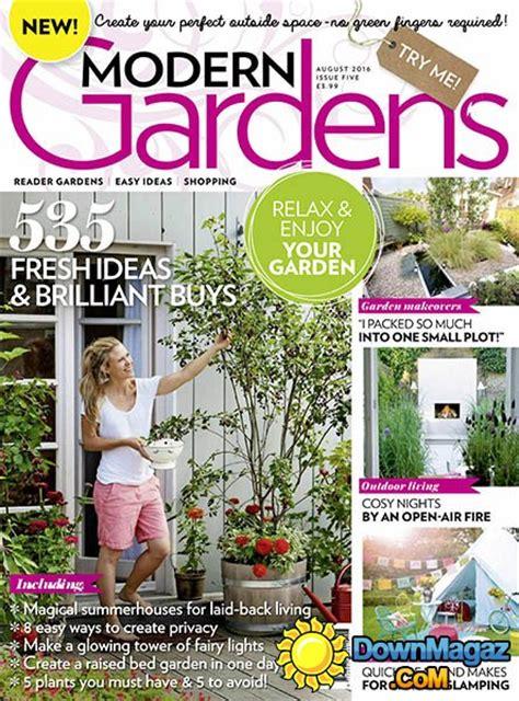 modern gardens uk august    magazines