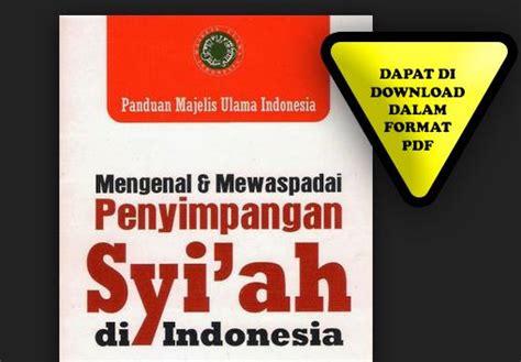 Khazanah Naskah Panduan Naskah Naskah Indonesia Sedunia buku panduan mui penyimpangan syi ah di indonesia format