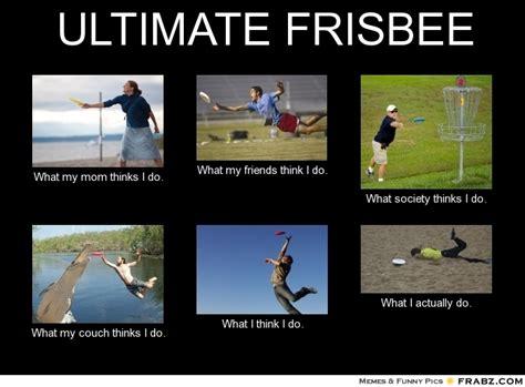Ultimate Frisbee Memes - stupid