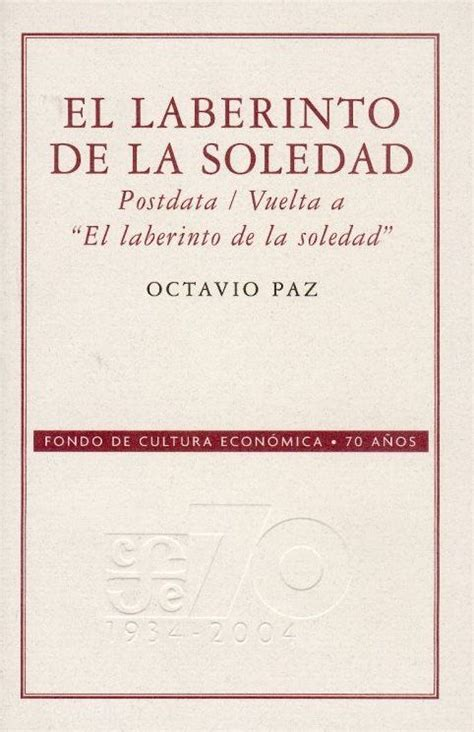 libro the poem of fernan octavio paz el laberinto de la soledad one of the many