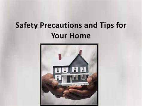 safety precautions and tips for your home