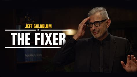 how to be on fixer the fixer from the fixer jeff goldblum ed begley jr bob turton