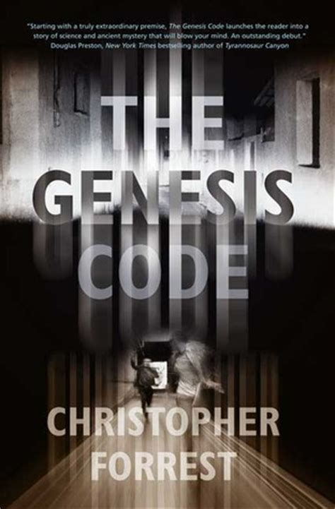 the genesis code the genesis code by christopher forrest reviews