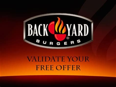 backyard burger feedback www backyardburgersfeedback com validate the free offer printed on your back yard