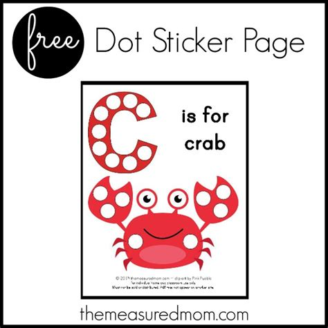 printable dot stickers free letter c printable c is for crab the measured mom