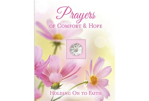 prayers of hope and comfort prayers of comfort and hope pilbooks com