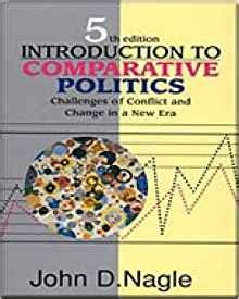 introduction to comparative politics political challenges and changing agendas books introduction to comparative politics challenges of