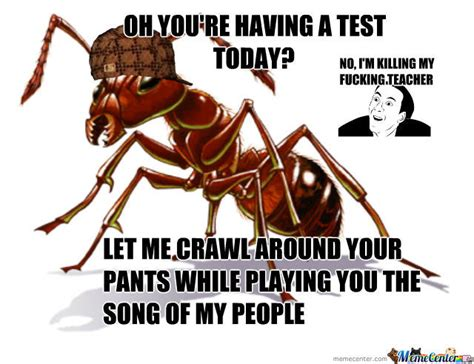 Ant Meme - douchebag ant by crazyninja meme center